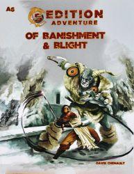 5th Ed Adventures: A6 - Of Banishment & Blight