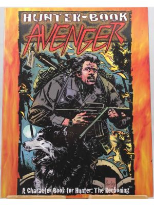 Hunter-book: Avenger till Hunter the reckoning från White Wolf