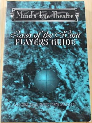 Laws of the Hunt, Players Guide