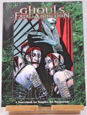 Ghouls Fatal Addiction