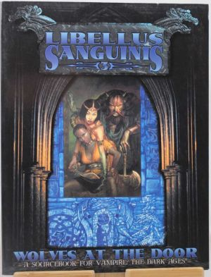 Libellus Sanguinis 3: Wolves at the door