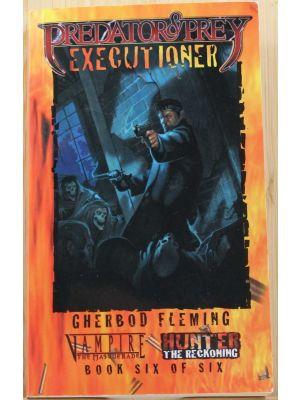 Predator & Prey: Executioner