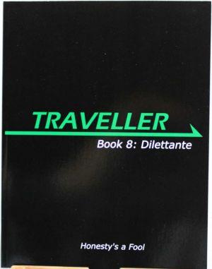 Book 8: Dilettante
