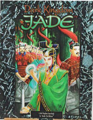 Dark Kingdom of Jade