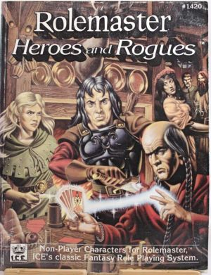 Heroes and Rouges