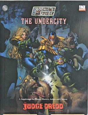 Rookie's Guide to The Undercity