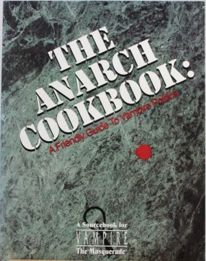 The Anarch Cookbook